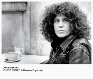 Anne Michaels - Poems