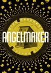 The Women of Angelmaker: A Bond Girl, a Supervillainess, and a Mad Genius