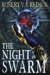 Win a Signed Copy of Robert V.S. Redick's NIGHT OF THE SWARM!