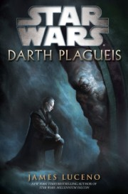 "Interview with James Luceno, Author, ""Star Wars: Darth Plagueis"""