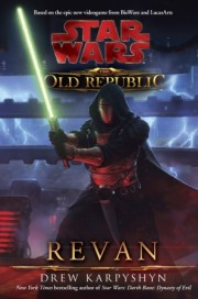 "Interview with Drew Karpyshyn, Author, ""Star Wars: The Old Republic: Revan"""
