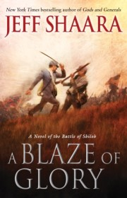 A Novel of the Battle of Shiloh by bestselling author Jeff Shaara