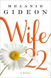 Enter to win an advanced copy of WIFE 22 by Melanie Gideon!