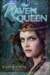 Adapting Myth and Giveaway: Jules Watson — THE RAVEN QUEEN