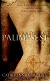 Revisiting PALIMPSEST by Catherynne M. Valente