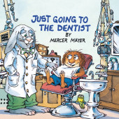 Just Going to the Dentist (Little Critter) Cover