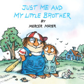 Just Me and My Little Brother (Little Critter) Cover