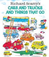 Richard Scarry's Cars and Trucks and Things That Go (Richard Scarry) Cover