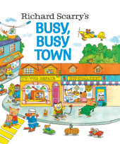 Richard Scarry's Busy, Busy Town (Richard Scarry) Cover