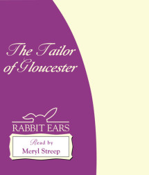 The Tailor of Gloucester Cover