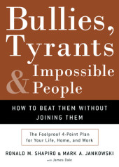 Bullies, Tyrants, and Impossible People Cover