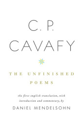 C. P. Cavafy: The Unfinished Poems Cover