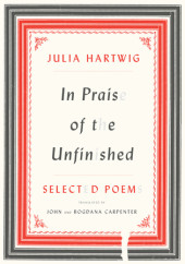 In Praise of the Unfinished