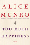 Raves for Alice Munro's Too Much Happiness