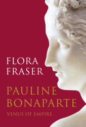 Pauline Bonaparte: Venus of Empire Cover