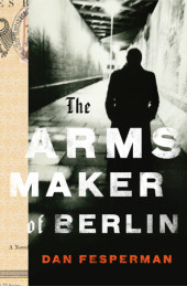 The Arms Maker of Berlin Cover