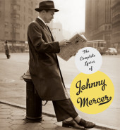 The Complete Lyrics of Johnny Mercer Cover