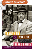 Farther and Wilder