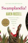 Karen Russell's Swamplandia! Named Pulitzer Prize Finalist
