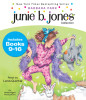 Junie B. Jones Collection: Books 9-16