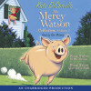 The Mercy Watson Collection Volume I
