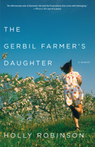 The Gerbil Farmer's Daughter by Holly Robinson