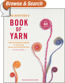 The Knitter's Book of Yarn
