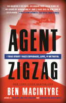 Agent Zigzag by Ben Macintyre