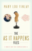 The As It Happens Files