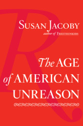 The Age of American Unreason Cover
