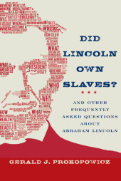 Did Lincoln Own Slaves? Cover