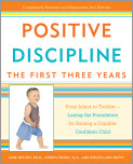 Positive Discipline: The First Three Years