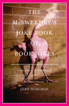The McSweeney's Joke Book of Book Jokes<br />