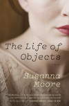 Listen to the Music of Susanna Moore's The Life of Objects