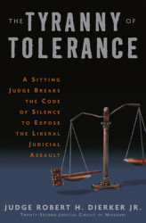 The Tyranny of Tolerance