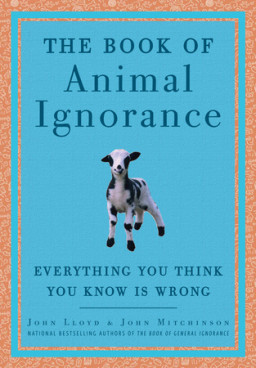 The Book of Animal Ignorance