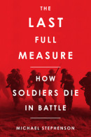 The Last Full Measure by Michael Stephenson