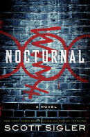 Nocturnal by Scott Sigler, New York Times bestselling author of Infected