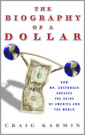 Biography of the Dollar