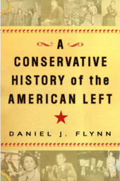 A Conservative History of the American Left Cover