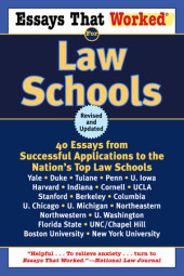 Essays That Worked for Law Schools (Revised) Cover