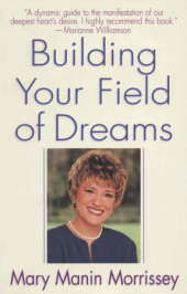 Building Your Field of Dreams Cover