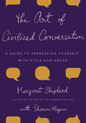The Art of Civilized Conversation Cover