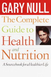 The Complete Guide to Health and Nutrition Cover