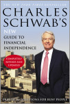 Charles Schwab's New Guide to Financial Independence Completely Revised and Upda ted