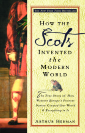 How the Scots Invented the Modern World Cover