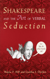 Shakespeare and the Art of Verbal Seduction Cover
