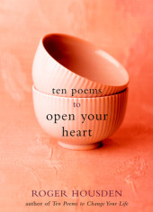 Ten Poems to Open Your Heart Cover