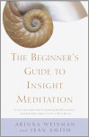 The Beginner's Guide to Insight Meditation