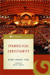The Beliefnet Guide to Evangelical Christianity Cover